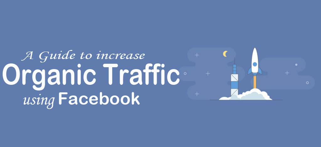 Increase Traffic Using Facebook