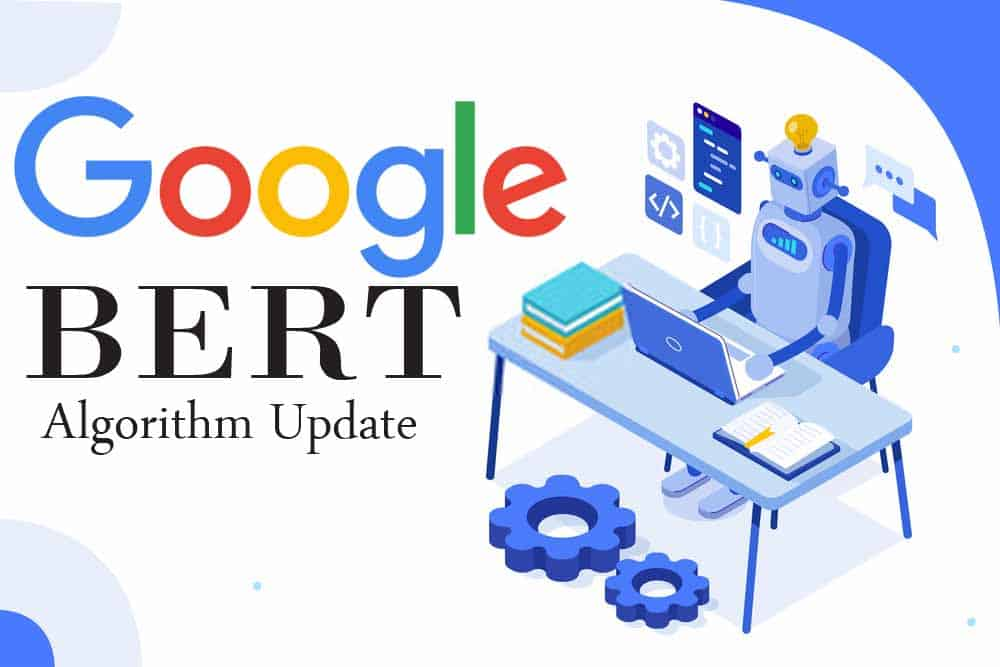 Google's BERT Update: New Google AI for Better Search Results