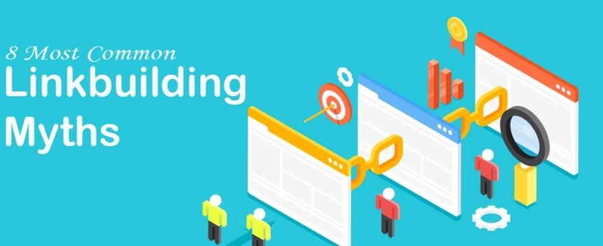 Top 8 common link building myths