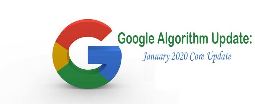Google Algorithm Update: Google announces January 2020 core update