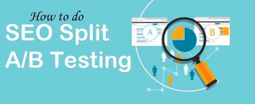 SEO Split Testing: How to use A/B Testing in SEO