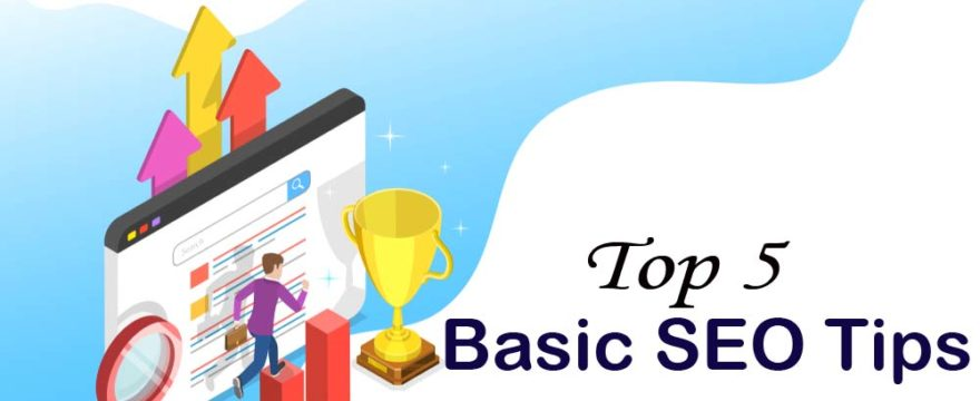Top 5 Basic SEO Tips