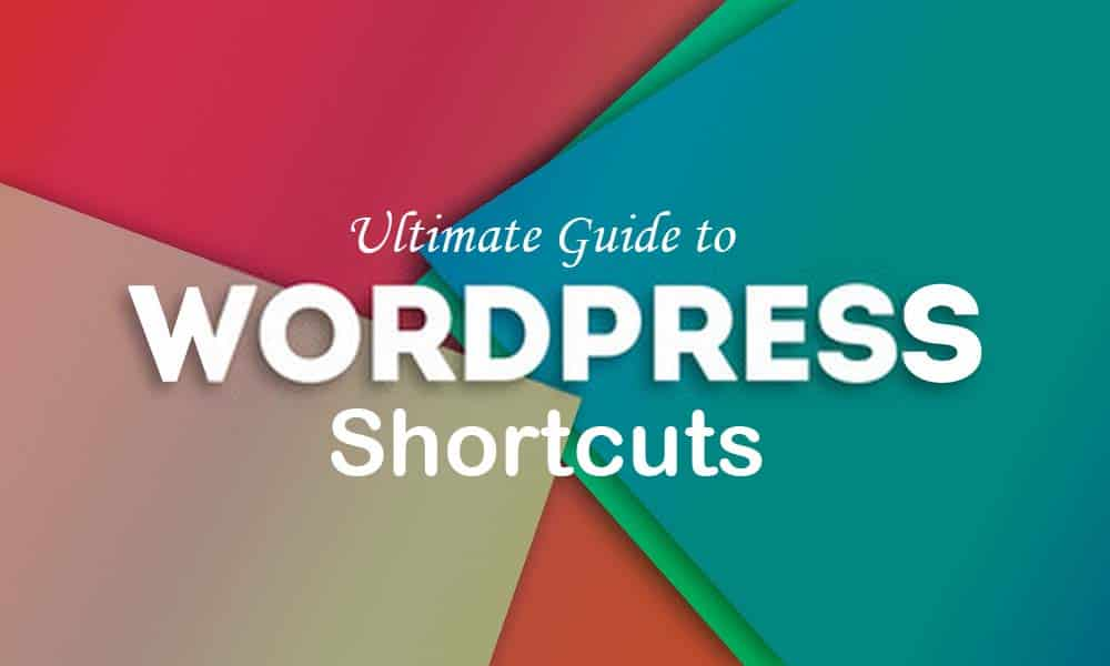 WordPress Shortcuts